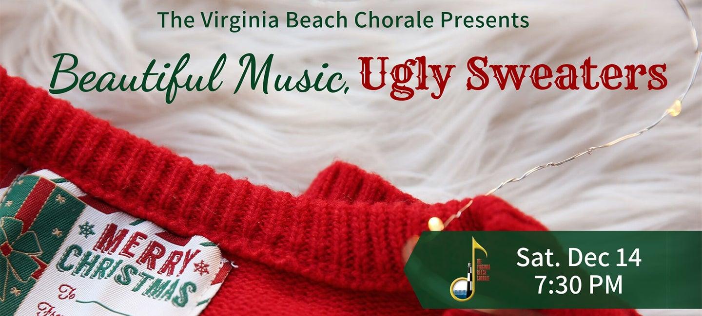 Beautiful Music, Ugly Sweaters