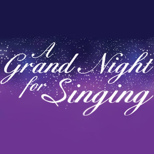 More Info for A Grand Night For Singing