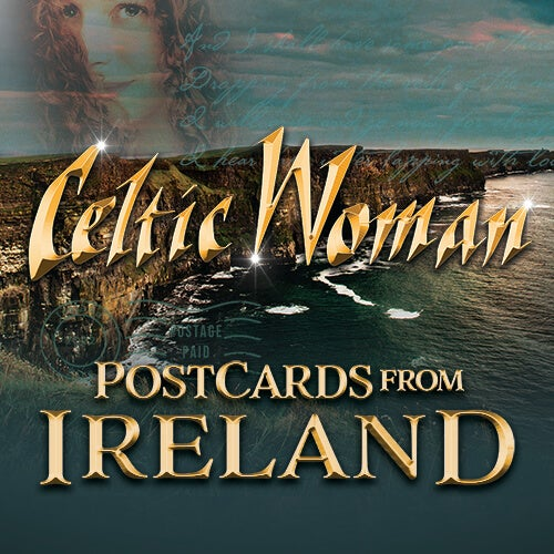 Experience the Beauty of Ireland at the Sandler Center with Celtic Woman in 2022.