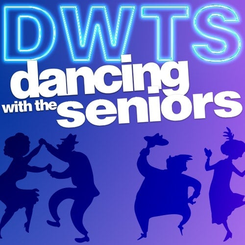 More Info for Dancing with the Seniors