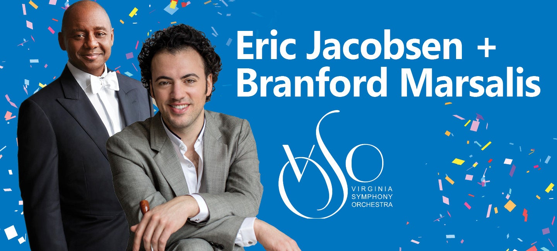 Eric Jacobsen + Branford Marsalis
