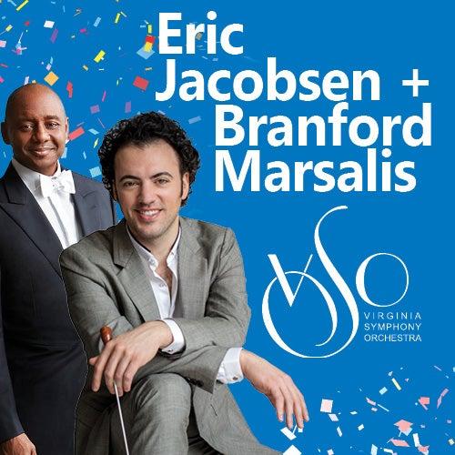 More Info for Eric Jacobsen + Branford Marsalis