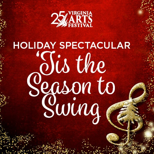 More Info for Holiday Spectacular: 'Tis the Season to Swing