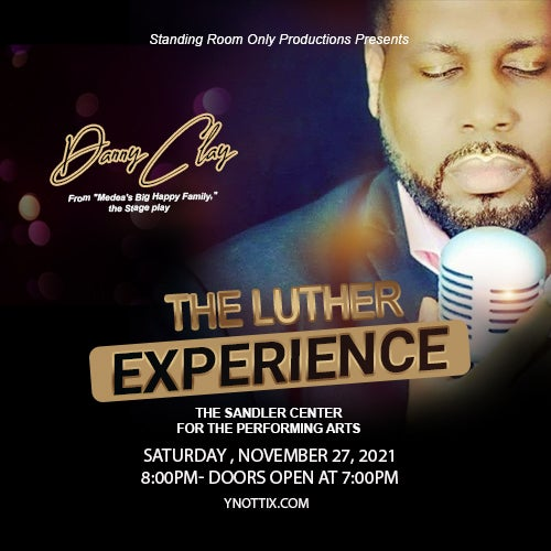 More Info for The Luther Experience feat. Danny Clay