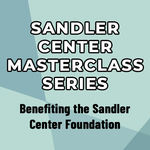 More Info for Sandler Center Masterclass Series