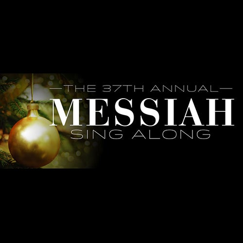More Info for 37th Free Annual Handel's Messiah Sing-Along