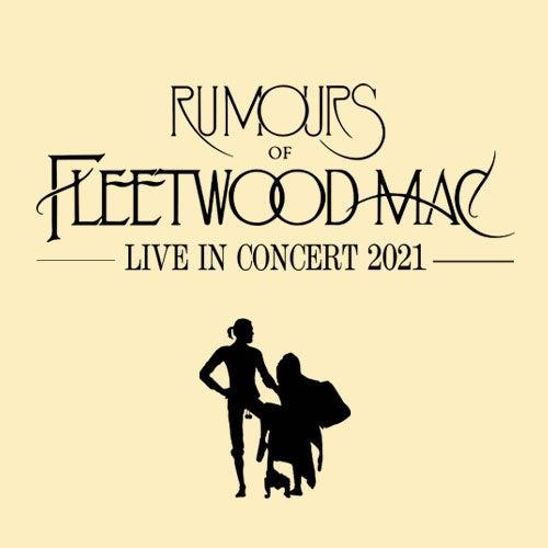 Rumours of Fleetwood Mac Returns to the Sandler Center
