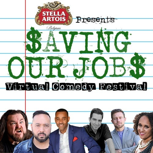 Stella Artois presents Saving Our Jobs Virtual Comedy Festival Produced by Spectra Venue Management