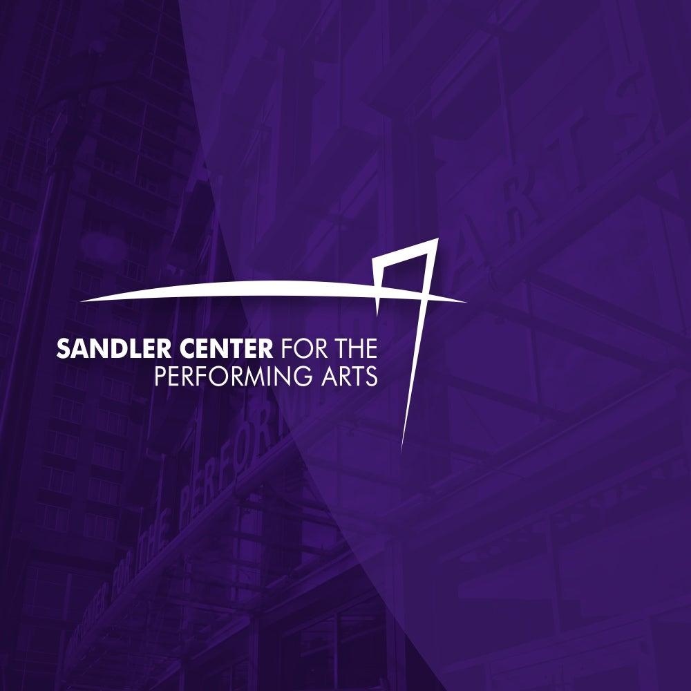 Sandler Center Events Update