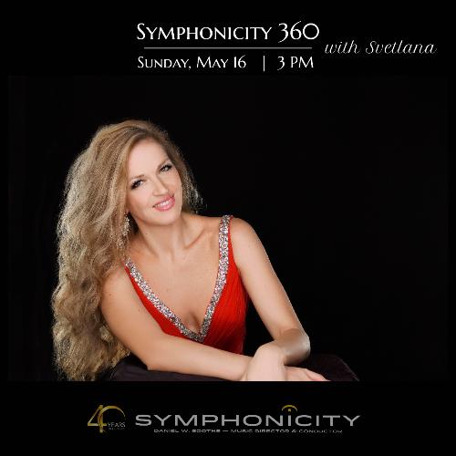 More Info for Symphonicity 360 with Svetlana